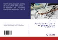 Bookcover of Real Interpolation Method for Automatic Control Problems Solution