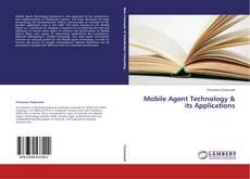 Couverture de Mobile Agent Technology & its Applications