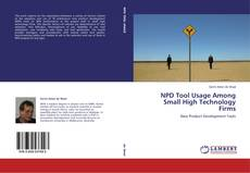 Bookcover of NPD Tool Usage Among Small High Technology Firms