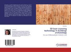 3D laser scanning technology in buildings archaeology的封面