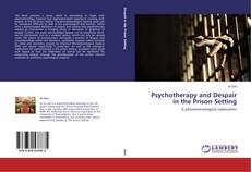 Portada del libro de Psychotherapy and Despair in the Prison Setting