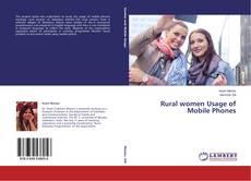 Copertina di Rural women Usage of Mobile Phones