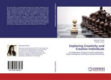 Bookcover of Exploring Creativity and Creative Individuals