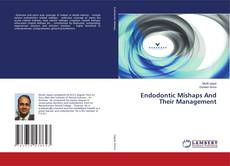 Обложка Endodontic Mishaps And Their Management