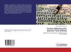 Borítókép a  Factors Affecting EFL learners' Test Anxiety - hoz