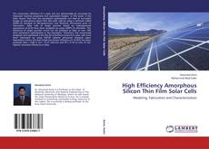 Bookcover of High Efficiency Amorphous Silicon Thin Film Solar Cells