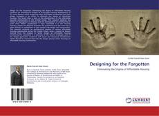 Bookcover of Designing for the Forgotten
