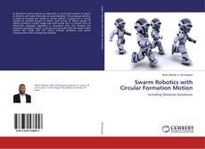 Bookcover of Swarm Robotics with Circular Formation Motion