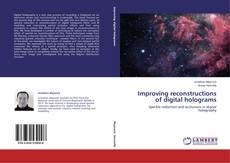 Bookcover of Improving reconstructions of digital holograms