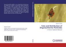 Buchcover von Fate and Distribution of Organochlorine Pesticides