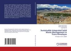 Sustainable Integrated Solid Waste Management in Trans-Himalayas的封面