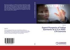 Couverture de Export Prospects of Indian Garments to U.S in POST-LTA Scenario