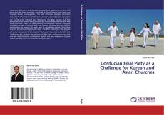 Buchcover von Confucian Filial Piety as a Challenge for Korean and Asian Churches