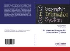 Couverture de Architectural Geographic Information Systems