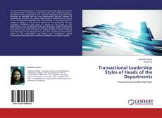 Portada del libro de Transactional Leadership Styles of Heads of the Departments