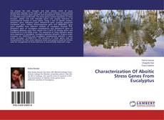 Borítókép a  Characterization Of Aboitic Stress Genes From Eucalyptus - hoz