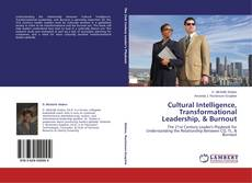 Bookcover of Cultural Intelligence, Transformational Leadership, & Burnout