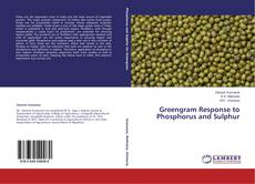 Bookcover of Greengram Response to Phosphorus and Sulphur