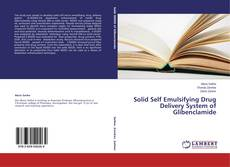 Bookcover of Solid Self Emulsifying Drug Delivery System of Glibenclamide