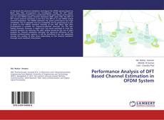 Bookcover of Performance Analysis of DFT Based Channel Estimation in OFDM System