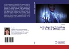 Обложка Active Learning Technology in the Field of Electronics
