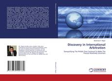 Couverture de Discovery in International Arbitration