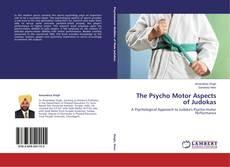 Обложка The Psycho Motor Aspects of Judokas