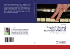 Couverture de Semester System And Annual System Of Examination In Haryana