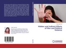 Обложка Hidden and Indirect Effects of War and Political Violence