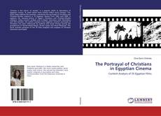 Bookcover of The Portrayal of Christians in Egyptian Cinema