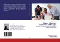 Borítókép a  Higher Education Institutions of Ethiopia - hoz