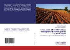 Bookcover of Evaluation of soil fertility & underground water quality of Porbandar