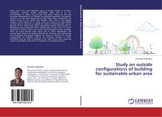 Bookcover of Study on outside configurations of building for sustainable urban area