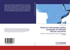 Bookcover of National information policy proposals of selected African countries