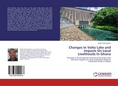 Buchcover von Changes In Volta Lake and Impacts On Local Livelihoods In Ghana