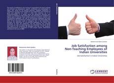 Bookcover of Job Satisfaction among Non-Teaching Employees of Indian Universities