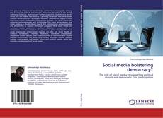 Buchcover von Social media bolstering democracy?