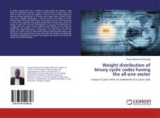 Bookcover of Weight distribution of binary cyclic codes having the all-one vector