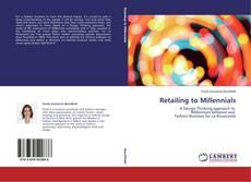 Couverture de Retailing to Millennials