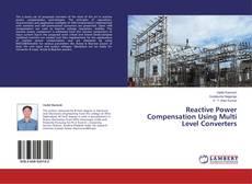 Copertina di Reactive Power Compensation Using Multi Level Converters