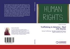 Capa do livro de Trafficking in America - Real Life Stories