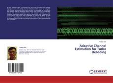 Copertina di Adaptive Channel Estimation for Turbo Decoding