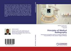 Bookcover of Principles of Medical Radiography