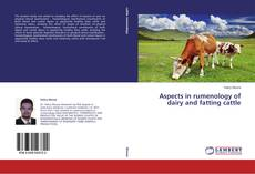 Aspects in rumenology of dairy and fatting cattle kitap kapağı