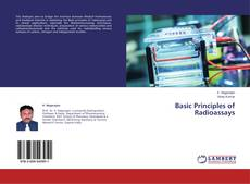 Bookcover of Basic Principles of Radioassays