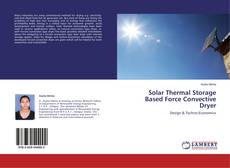 Portada del libro de Solar Thermal Storage Based Force Convective Dryer