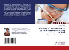 Buchcover von Isolation & Characterization of Biosurfactant Producing Bacteria