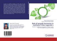 Bookcover of Role of growth hormones in rooting of Vitex negundo L