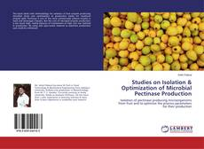 Bookcover of Studies on Isolation & Optimization of Microbial Pectinase Production