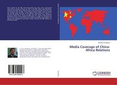 Buchcover von Media Coverage of China-Africa Relations